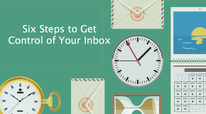 6 Simple Steps to Get (and Keep) Your Inbox Under Control