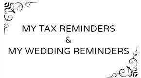 Life 101: Introducing My Tax Reminders and My Wedding Reminders